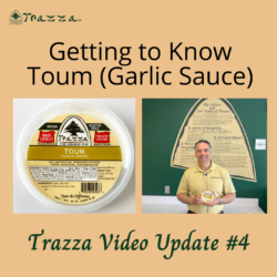 Getting to Know Toum (Garlic Sauce) - Trazza Video Update #4