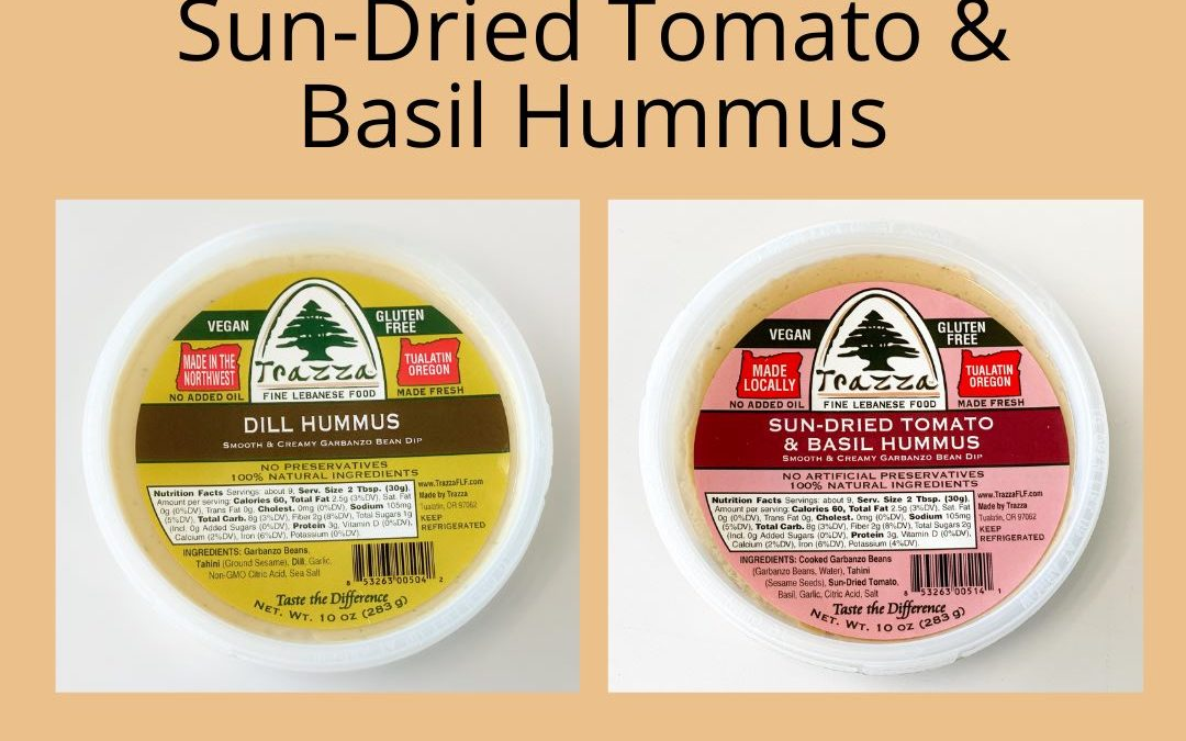 Dill Hummus and Sun-Dried Tomato & Basil Hummus – Trazza Video Update #5