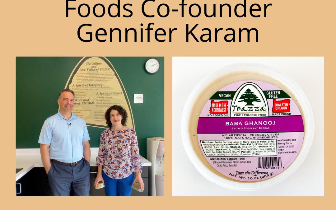 Introducing Trazza Foods Co-founder Gennifer Karam – Trazza Video Update 6
