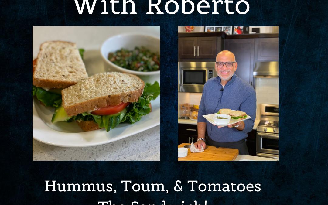 Hummus, Toum, & Tomatoes – The Sandwich! – Tasting Trazza With Roberto Episode 3 Part 1