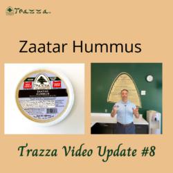 Zaatar Hummus - Trazza Video Update 8